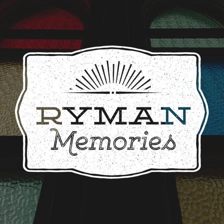 Ryman-Memories